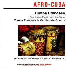 Tumba Francesa La Caridad De Oriente - Tumba Francesa –Afro-Cuban Music From The Roots LP - VINYL - CD