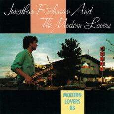 Jonathan Richman & The Modern Lovers - Modern Lovers 88 LP - VINYL - CD