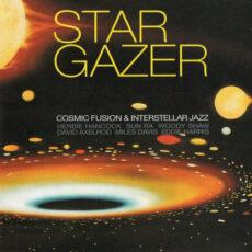 Various - Stargazer - Cosmic Fusion & Interstellar Jazz LP - VINYL - CD