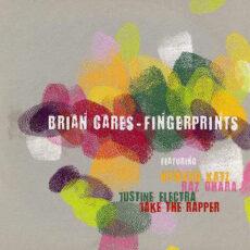 Brian Cares - Fingerprints LP - VINYL - CD