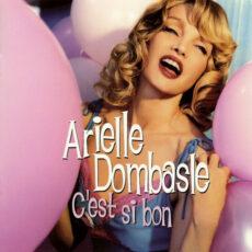 Arielle Dombasle - C'Est Si Bon LP - VINYL - CD