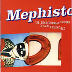 Various - Mephisto - The Subterranean Sound Of San Francisco LP - VINYL - CD