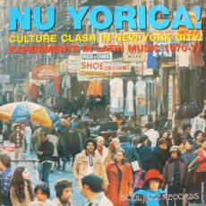 Various - Nu Yorica! Culture Clash In New York City: Experiments In Latin Music 1970-77 LP - VINYL - CD