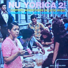 Various - Nu Yorica 2! Further Adventures In Latin Music - Chango In The New World 1976-1985 LP - VINYL - CD