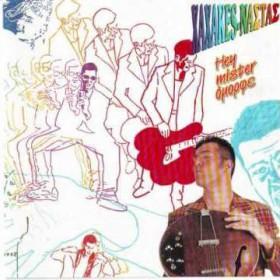 Xaxakes - Νάστας* - Hey Mister Όμορφε LP - VINYL - CD