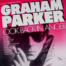 Graham Parker - Look Back In Anger - Classic Performances By Graham Parker LP - VINYL - CD