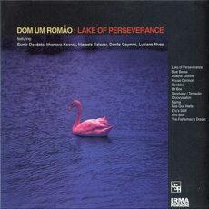 Dom Um Romao - Lake Of Perseverance LP - VINYL - CD