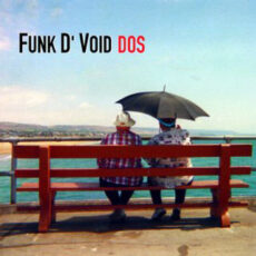 Funk D'Void - DOS LP - VINYL - CD