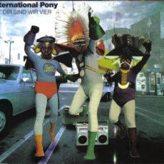 International Pony - Mit Dir Sind Wir Vier LP - VINYL - CD