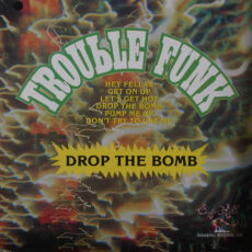 Trouble Funk - Drop The Bomb LP - VINYL - CD