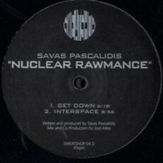Savas Pascalidis - Nuclear Rawmance LP - VINYL - CD