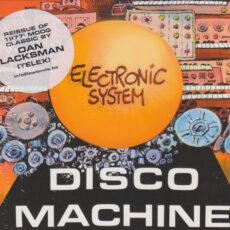 Electronic System - Disco Machine LP - VINYL - CD
