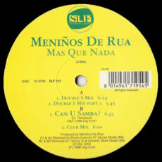 Meninos De Rua - Mas Que Nada / Can U Samba? LP - VINYL - CD