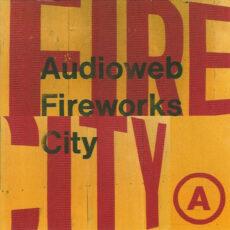 Audioweb - Fireworks City LP - VINYL - CD