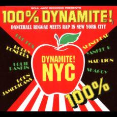 Various - 100% Dynamite! - Dancehall Reggae Meets Rap In New York City LP - VINYL - CD