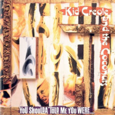 Kid Creole And The Coconuts - You Shoulda Told Me You Were... LP - VINYL - CD