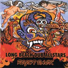 Long Beach Dub Allstars - Right Back LP - VINYL - CD