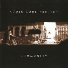 Audio Soul Project - Community LP - VINYL - CD