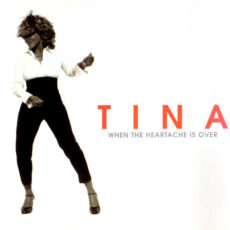 Tina* - When The Heartache Is Over LP - VINYL - CD