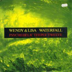 Wendy & Lisa - Waterfall (Psychedelic Teepee Twelve) LP - VINYL - CD