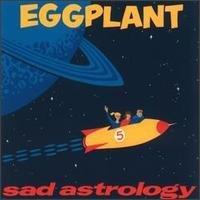 Eggplant (4) - Sad Astrology LP - VINYL - CD