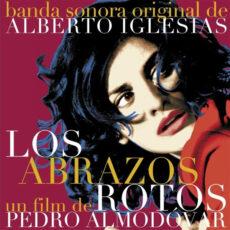 Alberto Iglesias / Various - Los Abrazos Rotos LP - VINYL - CD