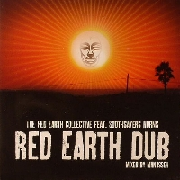 Red Earth Collective, The* Feat. Soothsayers Horns* - Red Earth Dub LP - VINYL - CD