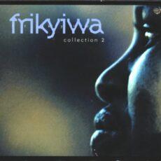 Various - Frikyiwa - Collection 2 LP - VINYL - CD
