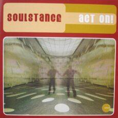 Soulstance - Act On! LP - VINYL - CD