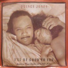 Quincy Jones - I'll Be Good To You LP - VINYL - CD
