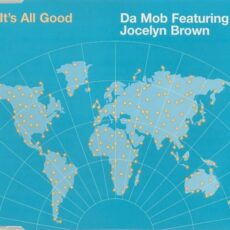 Da Mob Featuring Jocelyn Brown - It's All Good LP - VINYL - CD