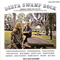 Various - Delta Swamp Rock Volume Two (Sounds From The South: At The Crossroads Of Rock, Country And Soul) LP - VINYL - CD