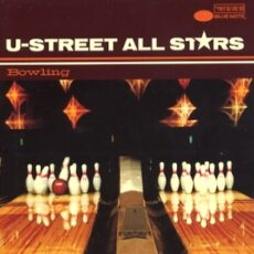 U-Street All Stars - Bowling LP - VINYL - CD