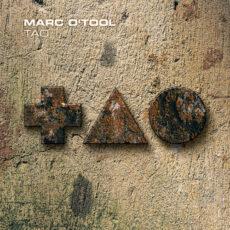 Marc O'Tool - Tao LP - VINYL - CD