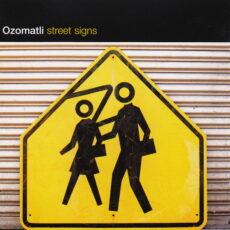 Ozomatli - Street Signs LP - VINYL - CD