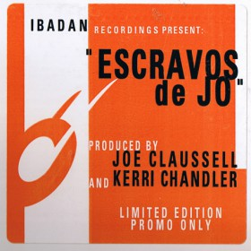 Joe Claussell And Kerri Chandler - Escravos De Jo LP - VINYL - CD