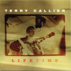 Terry Callier - Lifetime LP - VINYL - CD