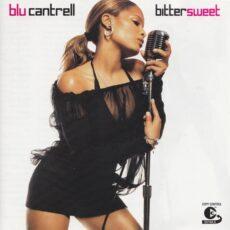Blu Cantrell - Bittersweet LP - VINYL - CD