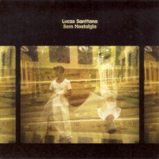 Lucas Santtana - Sem Nostalgia LP - VINYL - CD
