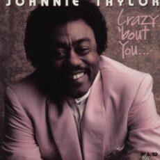 Johnnie Taylor - Crazy 'bout You LP - VINYL - CD