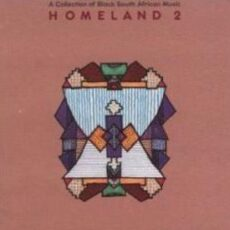Various - Homeland 2 (Collection Of Black South African Music) LP - VINYL - CD