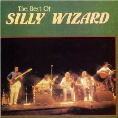 Silly Wizard - The Best Of Silly Wizard LP - VINYL - CD