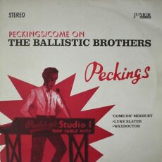 Ballistic Brothers, The* - Peckings / Come On LP - VINYL - CD