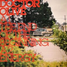 Doctor Olive* - The End Of The Beginning LP - VINYL - CD