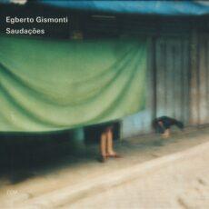 Egberto Gismonti - Saudações LP - VINYL - CD
