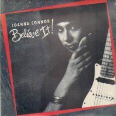 Joanna Connor - Believe It LP - VINYL - CD