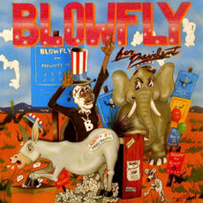 Blowfly - Blowfly For President LP - VINYL - CD