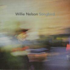 Willie Nelson - Songbird LP - VINYL - CD