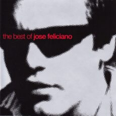 Jose Feliciano* - The Best Of Jose Feliciano LP - VINYL - CD