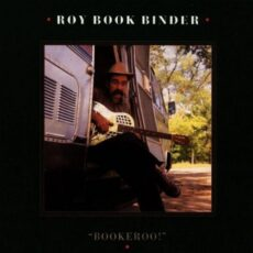 "Roy Book Binder - ""Bookeroo!"" LP - VINYL - CD"